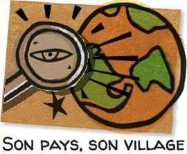 Infos sur son pays et son village